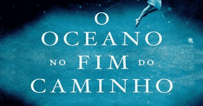 O Oceano no Fim do Caminho – O Ultimato