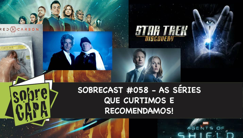 """Sobrecast #058 – """"ImprovisoCast"""" As séries que gostamos e recomendamos"""
