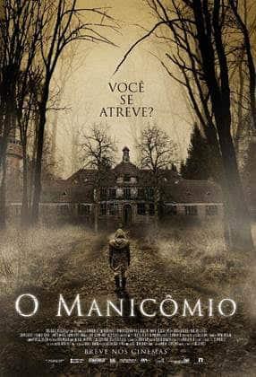 O Manicômio - Primeiro Terror de 2019 Ganha Cartaz e Trailer Nacional! 1