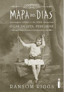 O Orfanato da Srta. Peregrine Para Crianças Peculiares (Livros I, II & III) - O Ultimato 6