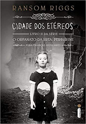 O Orfanato da Srta. Peregrine Para Crianças Peculiares (Livros I, II & III) - O Ultimato 4