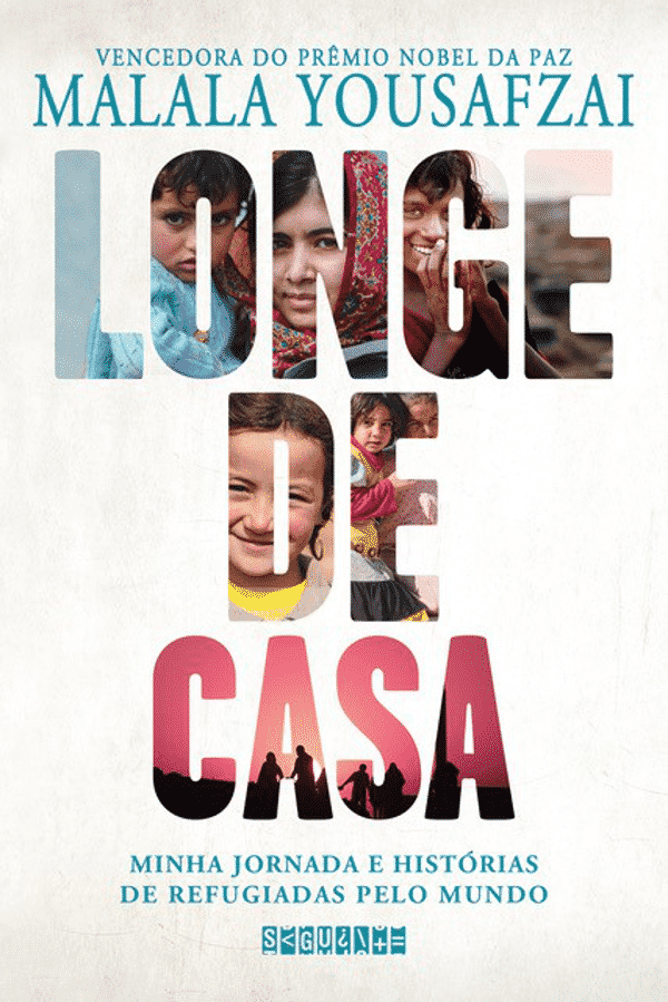 Editora Seguinte anuncia novo livro de Malala Yousafzai, Longe de Casa: Minha Jornada e Histórias de Refugiadas Pelo Mundo 2