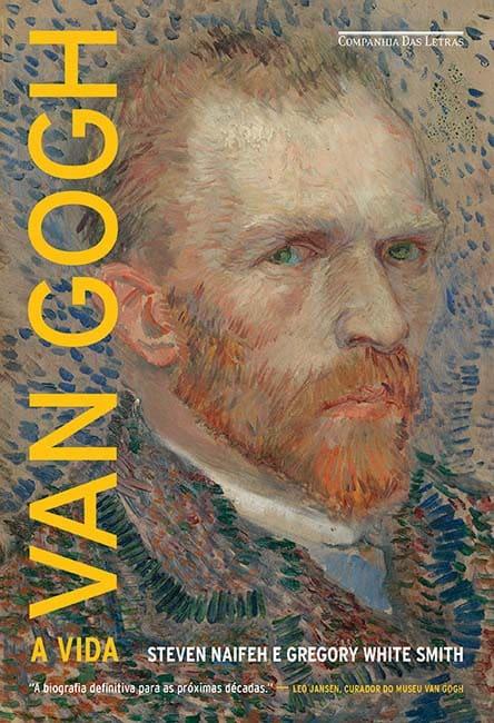 Van Gogh: A Vida - Editora Companhia das Letras Relança Biografia do Artista 1