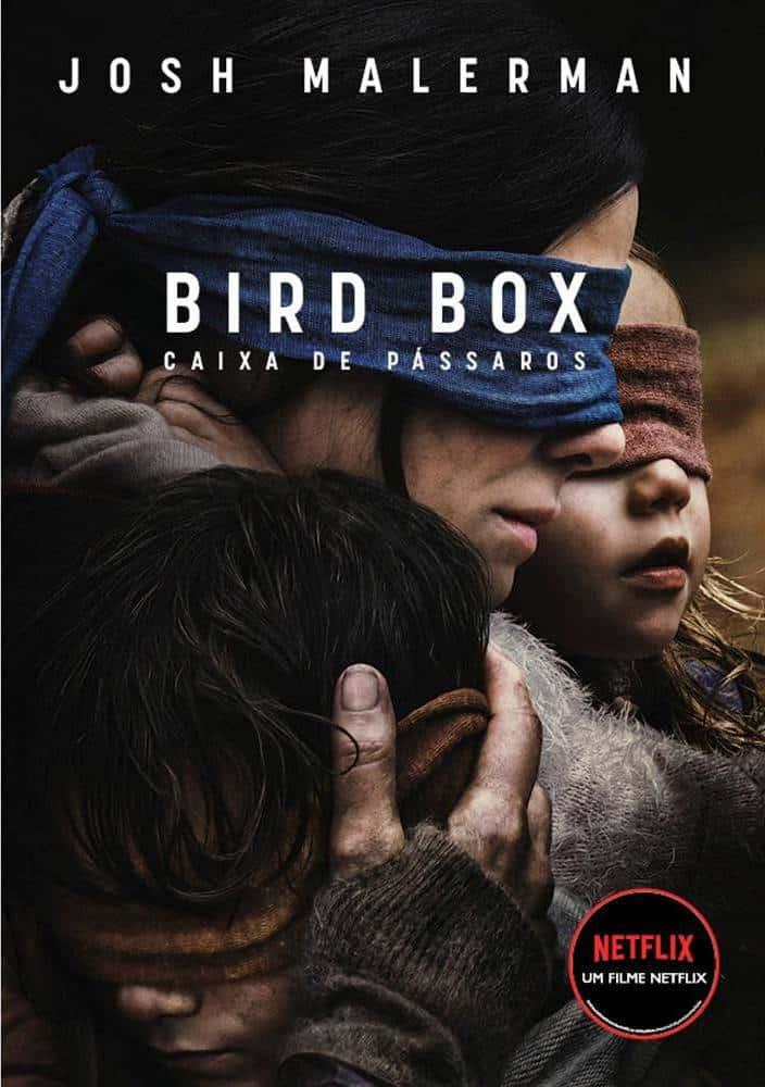 Caixa de Pássaros (Bird Box) - Livro Terá Continuação Após Sucesso do Filme! 1