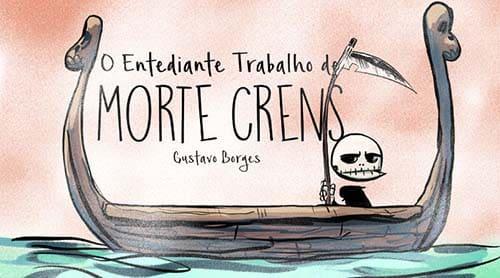 Gustavo Borges está de volta com o terceiro livro de Morte Crens