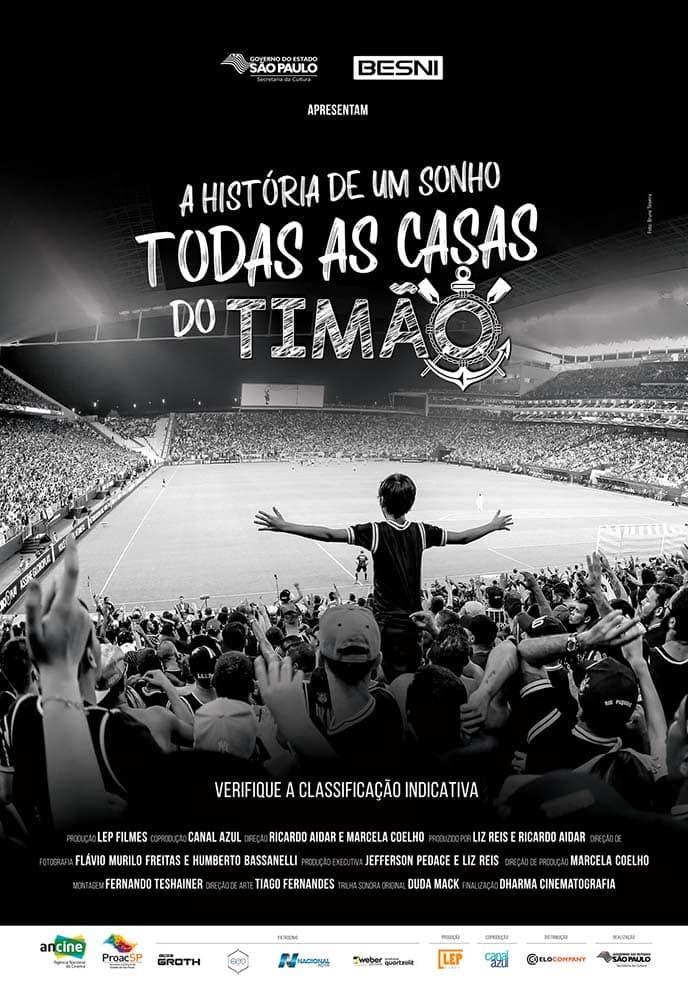 A História de Um Sonho - Todas as Casas do Timão tem trailer oficial revelado 2