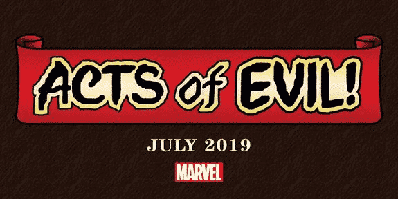 """Acts of Evil"" Chegando em Julho na Marvel Comics 1"