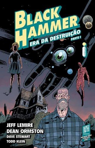 Black Hammer: Era da destruição de Jeff Lemire Chega ao Brasil 3