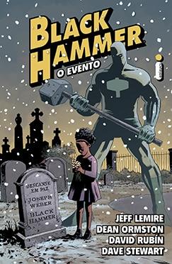 Black Hammer: Era da destruição de Jeff Lemire Chega ao Brasil 2