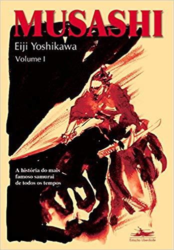 Musashi, livro de Eiji Yoshikawa, volume 1