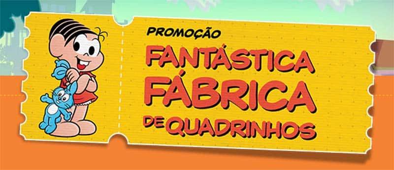 Imagem da Promocao Fantastica Fabrica de Quadrinhos