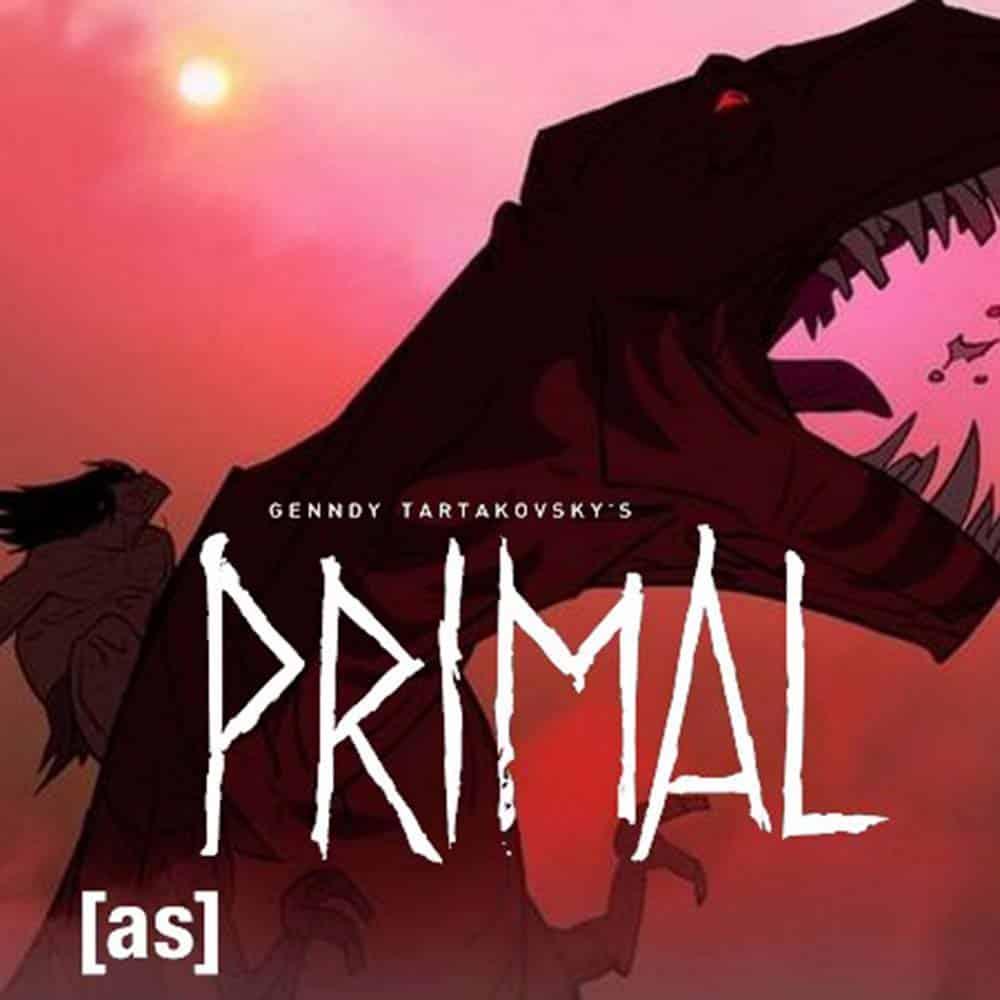Poster de Primal, nova animação de Gendy Tartakovsky para o Adulta Swim