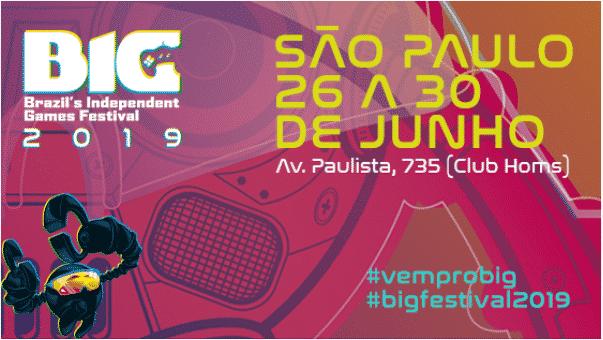 Saiba a programação do BIG Festival 2019!