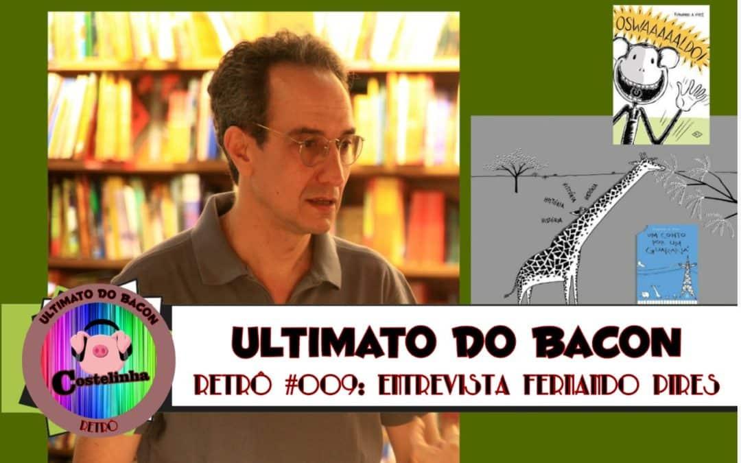 UB Retrô 009 – Entrevista com Fernando Pires (Ilustrador)