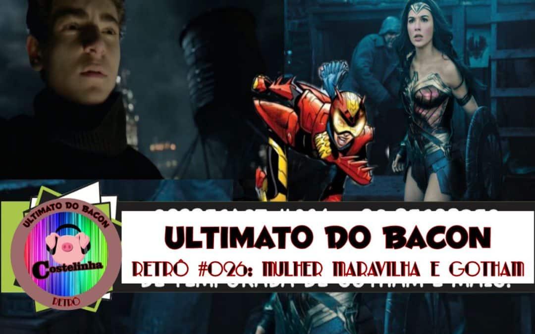 Mulher-Maravilha e Gotham – UB Retro 026