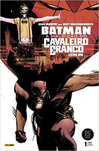 Batman A Maldição do Cavaleiro Branco - O Ultimato 3