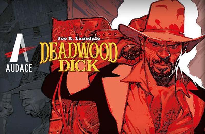 Conheça a HQ Deadwood Dick de Joe Lansdale (2018) 1
