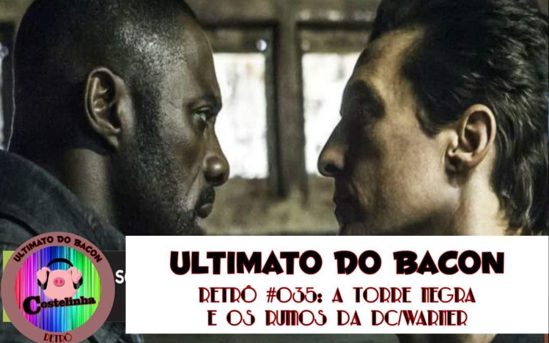 O filme de A Torre Negra – UB Retrô 035