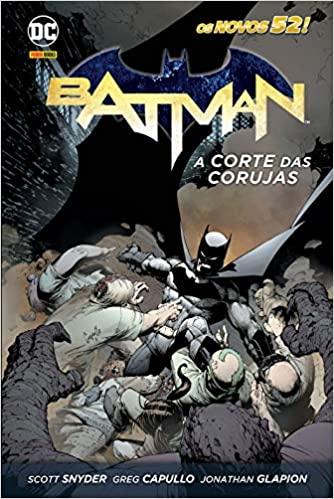 Melhores HQs de Scott Snyder Batman Corte das Corujas