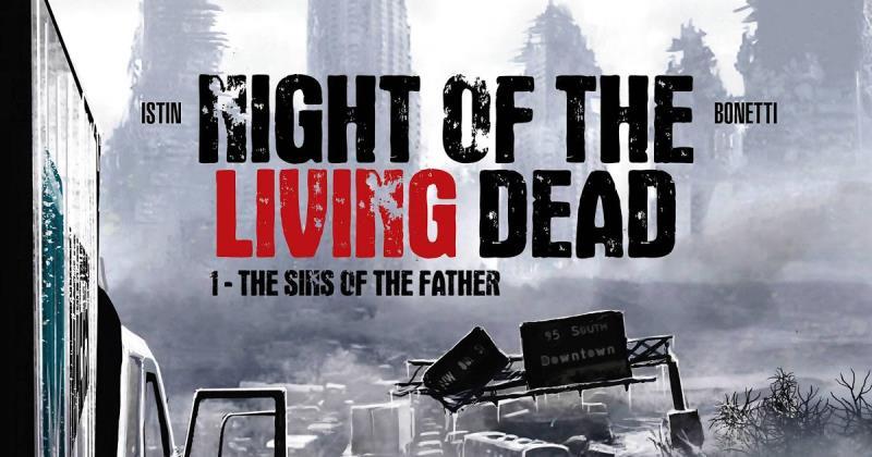 A Noite dos Mortos-Vivos de Istin e Bonetti – O Ultimato