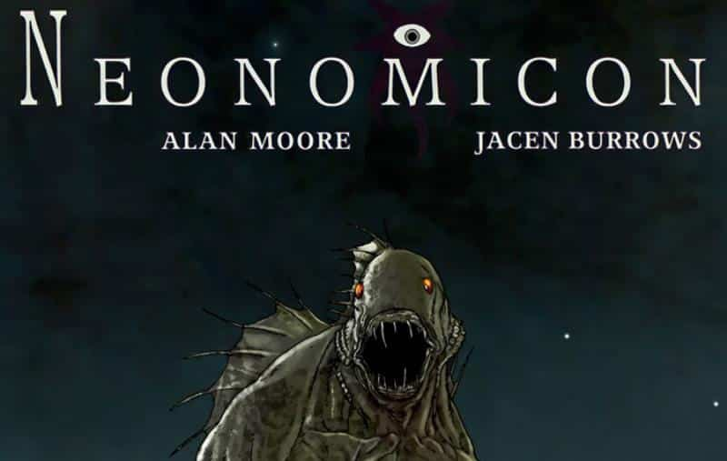 Neonomicon de Alan Moore e Jacen Burrows – O Ultimato