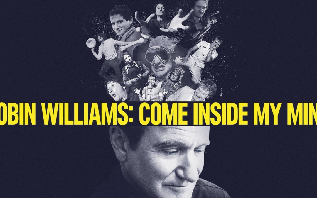 Robin Williams Come Inside My Mind (2018) – Dicas de Streaming