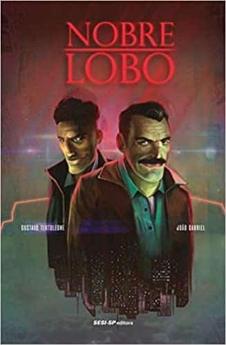 Nobre Lobo de Gustavo Tertoleone e João Gabriel