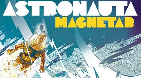Graphic MSP: Astronauta Magnetar (2012) – O Ultimato