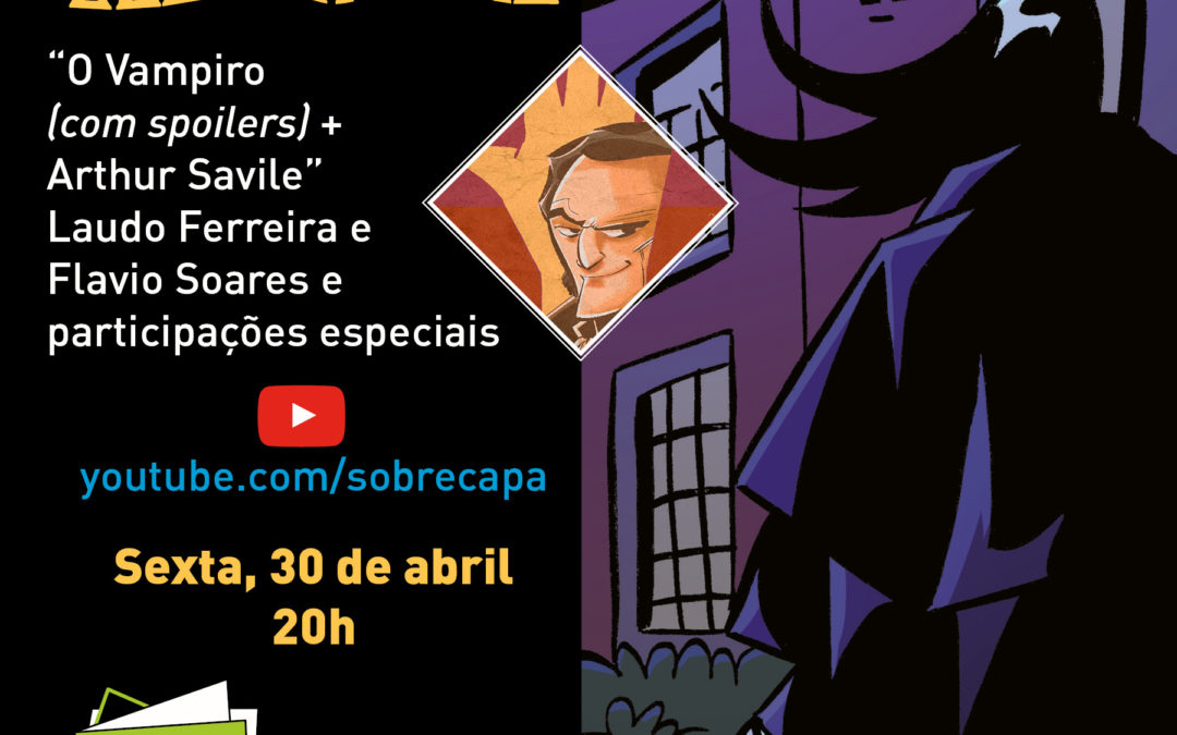 Live Especial Escafandro – O Vampiro e Arthur Savile