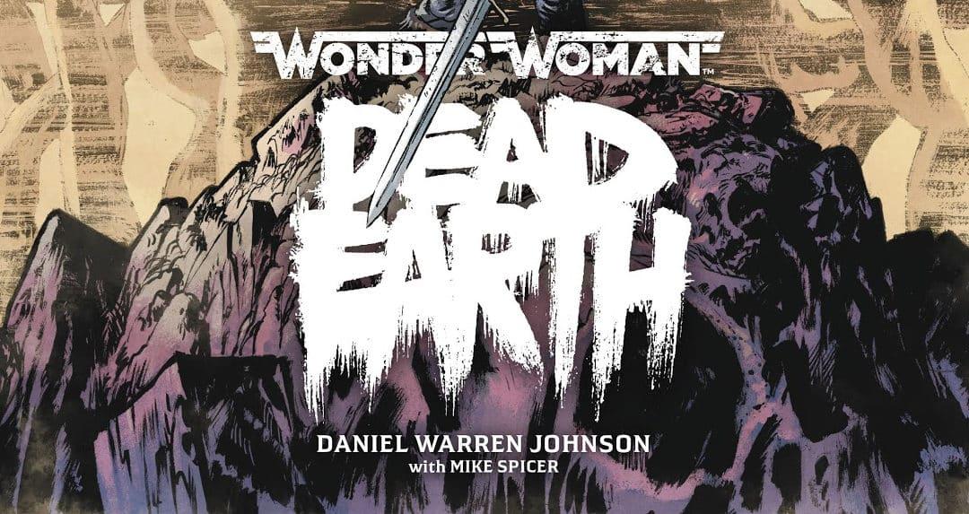 Mulher Maravilha Terra Morta (2020) – O Ultimato