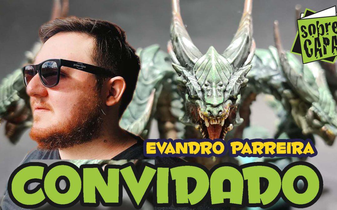 Evandro Parreira – Nerd Resenheiro, board games e a Dragori Games – Costelinha 099