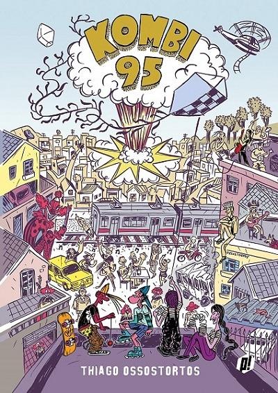 Kombi 95 (2017) – O Ultimato
