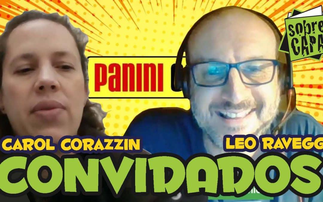 Carolina Corazzin e Leonardo Raveggi falam sobre as publicações da Panini – Costelinha 103