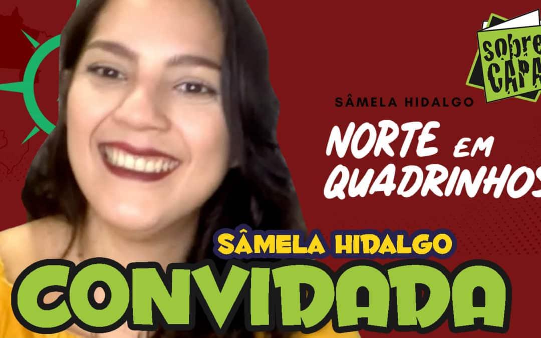 Sâmela Hidalgo e sua carreira nos quadrinhos – Costelinha 105
