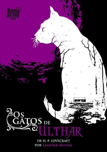 Os Gatos de Ulthar de H.P Lovecraft por Leander Moura - O Ultimato (1)