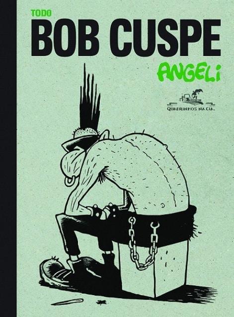 Conheça Bob Cuspe de Angeli